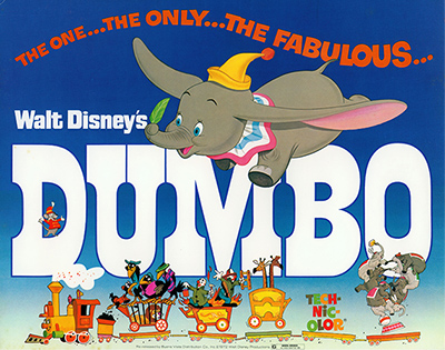 Dumbo film poster, c. 1941; collection of the Walt Disney Family Foundation, © Disney.