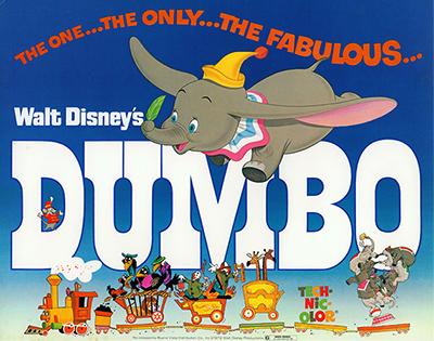 Dumbo film poster, c. 1941; collection of the Walt Disney Family Foundation, © Disney.