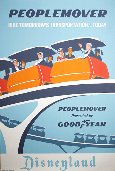 Disneyland PeopleMover attraction poster, ca. 1967; collection of the Walt Disney Family Foundation, © Disney